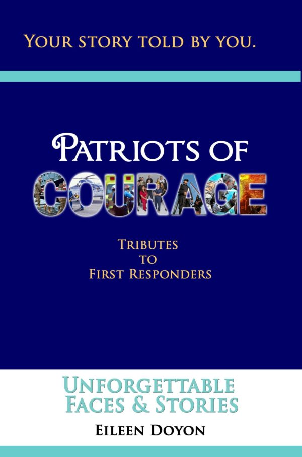 Patriots of Courage: Tributes to First Responders | Unforgettable Faces and Stories